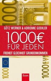 1.000 Euro für jeden Freiheit. Gleichheit. Grundeinkommen