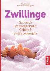 Zwillinge Gut durch Schwangerschaft, Geburt und erstes Lebensjahr