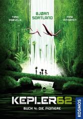Kepler62 - Buch 4: Die Pioniere