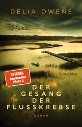 Der Gesang der Flusskrebse Roman
