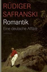 Romantik Eine deutsche Affäre