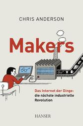 Makers Das Internet der Dinge: die nächste industrielle Revolution