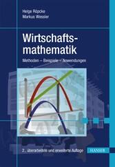 Wirtschaftsmathematik Methoden - Beispiele - Anwendungen