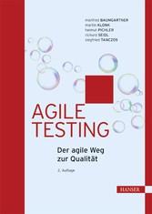 Agile Testing Der agile Weg zur Qualität