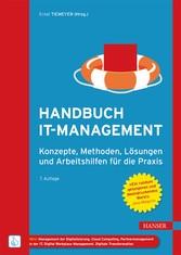 Handbuch IT-Management Konzepte, Methoden, Lösungen und Arbeitshilfen für die Praxis