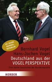 Deutschland aus der Vogelperspektive Eine kleine Geschichte der Bundesrepublik