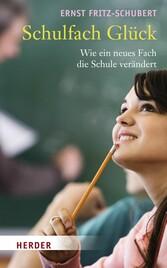 Schulfach Glück Wie ein neues Fach die Schule verändert