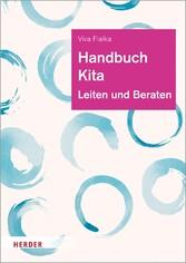 Handbuch Kita Leiten und Beraten