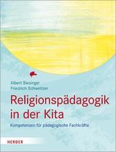 Religionspädagogik in der Kita Kompetenzen für pädagogische Fachkräfte