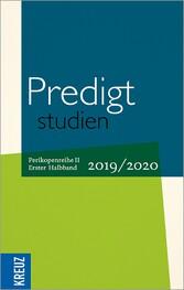 Predigtstudien 2019/2020 - 1. Halbband Perikopenreihe II