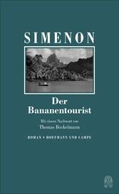 Der Bananentourist Die großen Romane