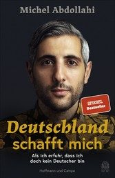 Deutschland schafft mich Als ich erfuhr, dass ich doch kein Deutscher bin