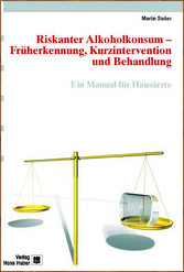 Riskanter Alkoholkonsum Früherkennung, Kurzintervention und Behandlung