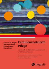 Familienzentrierte Pflege Lehrbuch für Familien-Assrssment und Interventionen