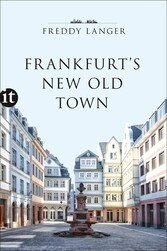 Frankfurt's New Old Town