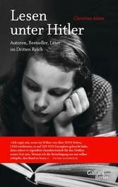 Lesen unter Hitler Autoren, Bestseller, Leser im Dritten Reich