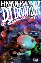 DJ Dionysos Geschichten aus der Diskowelt