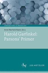Harold Garfinkel: Parsons' Primer