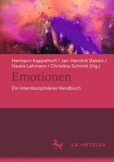 Emotionen Ein interdisziplinäres Handbuch