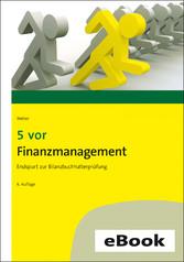 5 vor Finanzmanagement Endspurt zur Bilanzbuchhalterprüfung