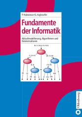 Fundamente der Informatik Funktionale, imperative und objektorientierte Sicht, Algorithmen und Datenstrukturen.