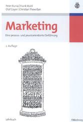 Marketing Eine prozess- und praxisorientierte Einführung