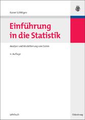Einführung in die Statistik Analyse und Modellierung von Daten