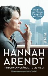 Hannah Arendt Ihr Denken veränderte die Welt