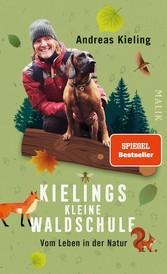 Kielings kleine Waldschule Vom Leben in der Natur