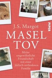 Masel tov Meine ungewöhnliche Freundschaft mit einer jüdisch-orthodoxen Familie