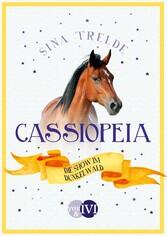 Cassiopeia 3 Die Show im Dunkelwald