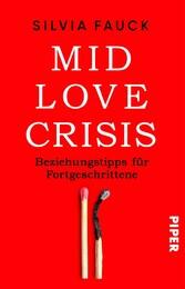 Mid-Love-Crisis Beziehungstipps für Fortgeschrittene