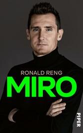 Miro Die offizielle Biografie von Miroslav Klose