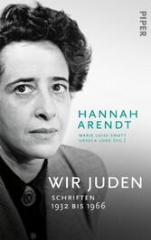 Wir Juden Schriften 1932 bis 1966