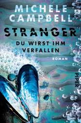 Stranger - Du wirst ihm verfallen Roman