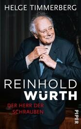 Reinhold Würth Der Herr der Schrauben