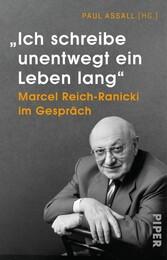 'Ich schreibe unentwegt ein Leben lang' Marcel Reich-Ranicki im Gespräch