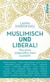Muslimisch und liberal! Was einen zeitgemäßen Islam ausmacht