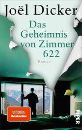Das Geheimnis von Zimmer 622 Roman