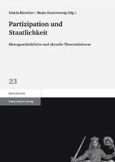 Partizipation und Staatlichkeit Ideengeschichtliche und aktuelle Theoriediskurse