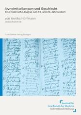 Arzneimittelkonsum und Geschlecht Eine historische Analyse zum 19. und 20. Jahrhundert