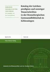 Katalog der Leichenpredigten und sonstiger Trauerschriften in der Hennebergischen Gymnasialbibliothek Schleusingen