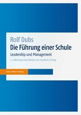 Die Führung einer Schule Leadership und Management