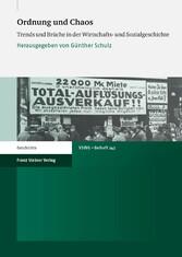 Ordnung und Chaos Trends und Brüche in der Wirtschafts- und Sozialgeschichte
