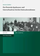 Der Deutsche Sparkassen- und Giroverband zur Zeit des Nationalsozialismus