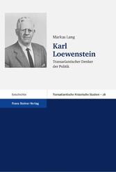 Karl Loewenstein Transatlantischer Denker der Politik