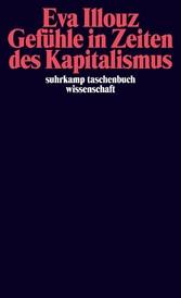 Gefühle in Zeiten des Kapitalismus Adorno-Vorlesungen 2004