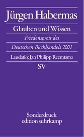 Glauben und Wissen Rede zum Friedenspreis des Deutschen Buchhandels 2001