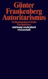 Autoritarismus Verfassungstheoretische Perspektiven
