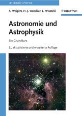 Astronomie und Astrophysik - Ein Grundkurs